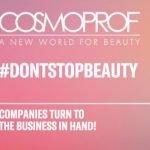 Cosmoprof lancia il nuovo #dontstopbeauty